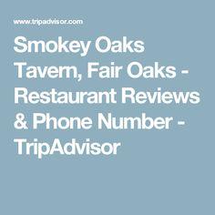 Smokey Oaks Tavern, Fair Oaks - Restaurant Reviews & Phone Number - TripAdvisor