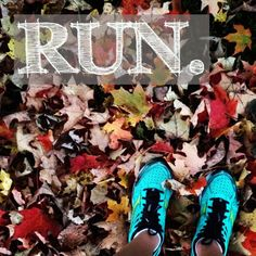 reachyourpeak: Took this picture on my run yesterday, and changed the quote on it from the one I posted last night. I <3 Fall Running.