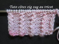 TUTO COTES EN ZIG ZAG AU TRICOT knit stitch zigzag ratings
