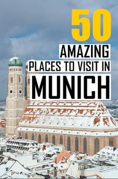 The 50 Best Places To Visit In Munich. A Munich Travel Guide Written By A Local With All The Top Tourist Attractions In Munich Things To Do In Munich Photography Inspiration Plan Your Perfect Germany Itinerary And Europe Roadtrip Europe Destinations, Europe Travel Tips, European Travel, Travel Guide, Budget Travel, Visit Germany, Germany Travel, Munich Germany, Visit Munich
