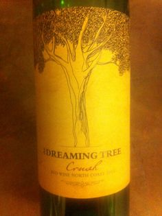 """Loved this wine!: the Dreaming Tree, crush, north coast  -- inscription on the cork """"standing here the old man said to me, long before these crowded streets here stood the Dreaming Tree"""" (I also love Dave Matthews!)"""