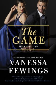 "Read ""The Game (An Icon Novel, Book by Vanessa Fewings available from Rakuten Kobo. Can she outwit the ultimate master in a timeless game of seduction? Chasing Icon, the world's slickest art thief, was th. Billionaire Books, Past My Bedtime, Letting Go Of Him, Game Icon, Mystery Books, Romance Books, Bestselling Author, Novels, This Book"
