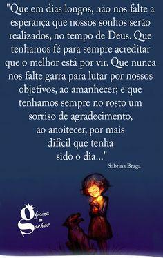 Oficina de Sonhos ® - Google+ Just Believe, Jesus Loves Me, Dear God, Love Messages, Thoughts, Humor, Words, Quotes, Alice