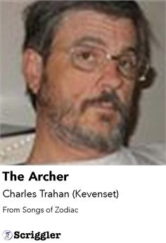 The Archer by Charles Trahan (Kevenset) https://scriggler.com/detailPost/poetry/37130