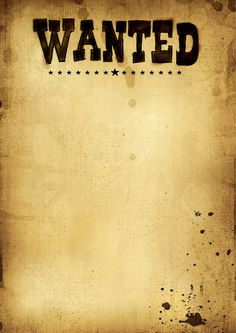 Wanted Poster Template (FBI and Old West, Free) | crasy ideas