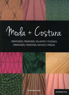 #Diseño / Moda MODA + COSTURA - Brunella Giannangeli #Promopress