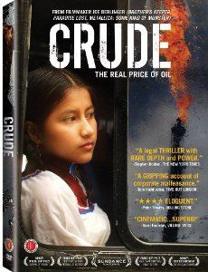 Crude (2009) - The largest environmental lawsuit to date is explored in this documentary about the Indigenous Amazon Rainforest dwellers who accuse oil giant Chevron of poisoning and destroying their rainforest. #documentary #green #sustainability #rmogreen