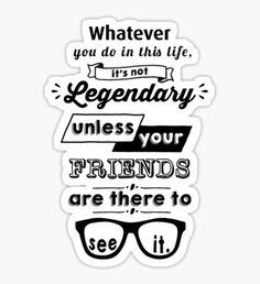 'Legendary - Barney Stinson Quote (Black)' Sticker by exactablerita Ted Himym, Legendary Barney, Barney Stinson Quotes, How Met Your Mother, I Meet You, Brush Lettering, Life Advice, Motivational Quotes, Life Quotes