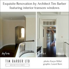 before and after renovation by Tim Barber with transom windows in hall