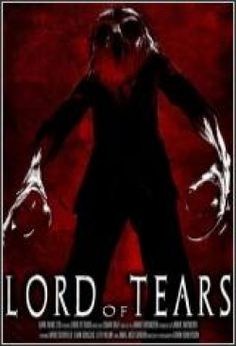 Lord of Tears (2013) Online