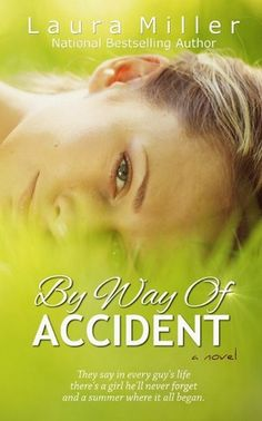 By Way of Accident - Laura Miller