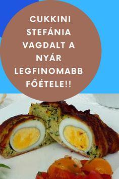 A tavasz és a nyár egyik legfinomabb főétele! #stefánia #vagdalt #cukkini Eggs, Beef, Breakfast, Food, Meat, Morning Coffee, Essen, Egg, Meals