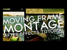 ▶ Moving Frames Montage - Adobe After Effects tutorial - YouTube