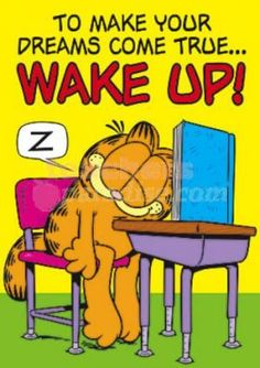 Garfield Pictures, Garfield Quotes, Garfield Cartoon, Garfield And Odie, Garfield Comics, Funny Pictures, Good Morning Good Night, Dream Come True, Calvin And Hobbes