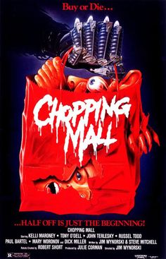Chopping Mall- this movie is pretty hilarious. Interesting and creative storyline and concept. still an enjoyable horror movie :), never seen this movie but it looks interesting Horror Movies Funny, Classic Horror Movies, Horror Films, Scary Movies, Horror Art, Terror Movies, Zombie Movies, Horror Icons, Halloween Movies