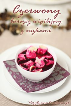 Barszcz czerwony z uszkami Polish Recipes, Polish Food, Panna Cotta, Holiday, Christmas, Tea Cups, Good Food, Food And Drink, Dining