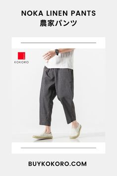 The Noka Linen Pants are a medium weight breathable pant that look great with a casual outfit. Noka Linen Pant, Men's Casual Outfit, Traditional Dress, Fashion Blogger, Aesthetic Pant, Comfortable Pant, Trendy Outfit, Men's Style Inspiration, Tokyo Style, Asian Outfit, Japanese Pant! #linenpant #nokapant #tokyostyle #japanesefashion #kokorostyle