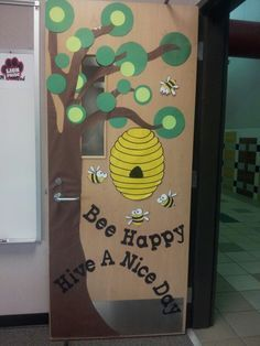 "Bee Classroom Door that says ""Bee Happy & Hive a Nice Day!"""