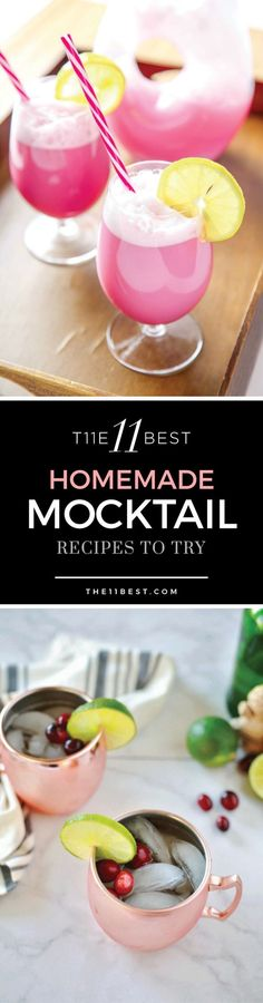 Mocktail Recipes:  1. Grapefruit and Rosemary 2. Cherry Bomb 3. Sparkling Pear and Raspberry 4. Cranberry Lime Moscow Mule 5. Pina Colada 6. Raspberry Sherbert Punch 7. Citrus Strawberry