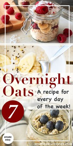 Never get bored with your overnight oats routine again with a different recipe for every day of the week!