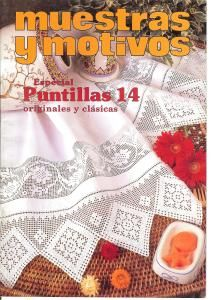 Muestras y Motivos Especial Puntillas No 14   Beautiful doilies, centerpieces, motifs, and filet crochet.