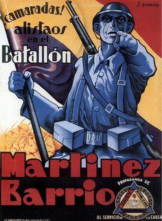 """Comrades! Enlist in the Martinez Barrio Battalion! -- Propaganda of the Republican National Union, in Service of the Cause"" -- J. Sanchis, Enlist! 1937 (Spanish Civil War poster)"