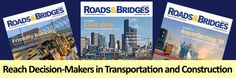 Reach Transportation and Construction Decision-Makers with Roads & Bridges