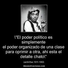 Cantinflas político...