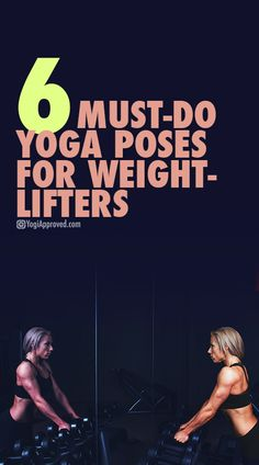 6 Must-Do Yoga Poses for Weightlifters