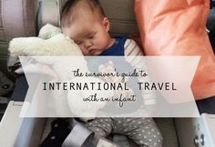 The Survivor's Guide to International Travel with an Infant | Houston Moms Blog