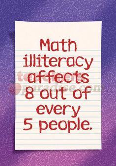 "Checkout the ""Math Illiteracy Affects 8 Out Of Every 5 People Argus Large Poster"" product Math Jokes, Math Humor, Math Cartoons, Me Quotes, Funny Quotes, Sarcasm Quotes, Classroom Posters, Math Classroom, Classroom Decor"
