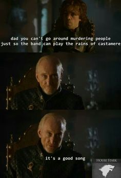 I can almost believe that this is *exactly* the reason Tywin kills people! ♊️ •GoT•