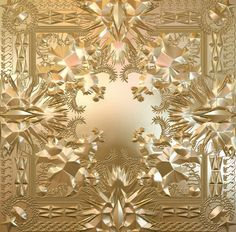 Kanye West / Jay Z - Watch The Throne: Made In America, N**as In Paris, No Church in The Wild, Why I Love You