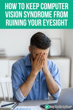 <p>It's almost impossible to avoid a computer or digital screen, including your phone. But these modern conveniences are causing new threats to your eyesight. Here's what you should know about computer vision syndrome, and how to avoid it when you can't avoid a screen.</p>