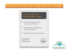 How do you choose your Electricity Provider in Texas? Choose a point from any of these which would you like most. Energy Saving Tips, Save Energy, You Choose, The Selection, Texas