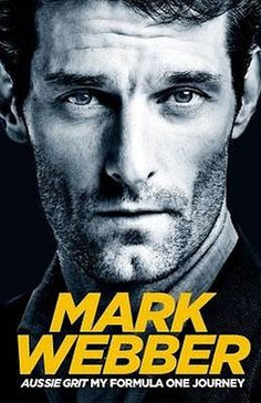 Signed Book - Aussie Grit: My Formula One Journey by Mark Webber