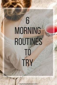 How was your morning? Were you running late or did you take the time to take care of yourself. Either way, I have six different morning routines for you to try so you can get in a groove every morning! These will motivate you and really set a positive tone for your day!