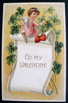 1907+ Valentine Greeting Cupid, 4-Leaf Clovers, Bow & Quiver of Arrows #ValentinesDay