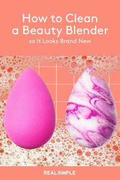 How to Clean a Beauty Blender so it Looks Brand New | Getting your makeup sponge to look brand new doesn't have to be a complicated or time-consuming process. Here is everything you need to know about how to clean a Beauty Blender quickly and effectively. #beautyhacks #beautyblender #cleaninghacks #realsimple