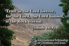 "#Inspiration from the #Bible : ""Trust in the #Lord forever, for the Lord, the Lord himself, is the Rock eternal."" (#Isaiah 26:4)"