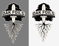 Oak Foils Custom Surfboards: Oak Foils - Roots and Branches Series Roots Logo, Custom Surfboards, Restaurant Design, Logo Inspiration, Graphic Design, Logos, Branches, Trees, Logo