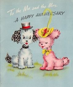 An adorable vintage poodle themed wedding anniversary card.