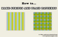 How to make striped and plaid patterns tutorial by Pixel Scrapper, via Flickr