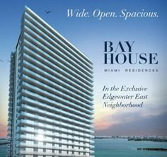 Bay House Amazing Prices and Views  Quick summary on Bay House   *90% under contract and still the best price in *Edgewater starting at $370 p/sf ($610k to $800k)  *Luxury boutique building with 165 flow-through units on 39 floors *Only 3 bedroom residences with direct bay views *Low maintenance 0.47 p/sf *Already signing contracts *Construction already started  *Delivery is first quarter of 2015  Take advantage of this great opportunity!  For a presentation of this project or call…