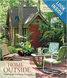 Home Outside: Creating the Landscape You Love: Julie Moir Messervy: 9781600850080: Amazon.com: Books