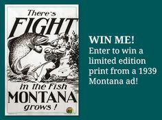 Visit https://www.facebook.com/WendtAgency to enter to win a vintage Montana ad. 5 are being given away, enter by March 5th!