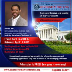 Meet Jonathan Wall, Second-Year Law Student at Harvard Law School and Legal Intern with the Department of Justice Civil Rights Division, at the 2nd Annual National Diversity Pre-Law Conference and Law Fair 2015!  The conference is FREE and open to the public! Seating is limited! Register today to reserve your spot! http://www.diversityprelawconference.org/