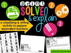 Just print and you are ready to guide your students to explore and explain equivalent fractions through their writing...