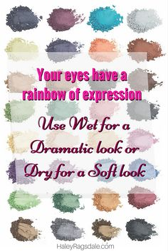 Your eyes have an entire rainbow of expression. Play with 34 luxurious colors made of finely milled minerals, amino acids, and vitamins-nutrition for your skin. Apply wet for a dramatic pop of color or dry for a softer, blended look. You will love these luxurious eye shadows that provide key nutrition for your skin.