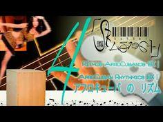 Rítmica AfroCubana BX 4   AfroCuban Rhythms BX 4  四:  バス に アフロキュバカ の リズム